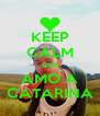 KEEP CALM QUE AMO A CATARINA - Personalised Poster A4 size