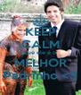 KEEP CALM que ele é o MELHOR Padrinho <3 - Personalised Poster A4 size