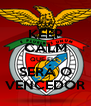 KEEP CALM QUE ELE  SERÁ O VENCEDOR - Personalised Poster A4 size