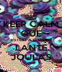 KEEP CALM QUE  ESTOU A BORDAR LANTE JOULAS - Personalised Poster A4 size
