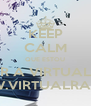 KEEP CALM QUE ESTOU A OUVIR A VIRTUAL RADIO WWW.VIRTUALRAIO.PT - Personalised Poster A4 size