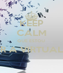 KEEP CALM QUE ESTOU A OUVIR A VIRTUAL RADIO  - Personalised Poster A4 size