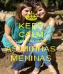 KEEP CALM QUE EU AMO AS MINHAS MENINAS - Personalised Poster A4 size