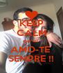 KEEP CALM que eu  AMO-TE  SEMPRE !! - Personalised Poster A4 size