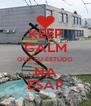 KEEP CALM QUE EU ESTUDO NA ESAP - Personalised Poster A4 size