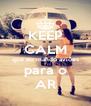 KEEP CALM que eu mando aviões para o AR - Personalised Poster A4 size