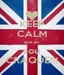 KEEP CALM que eu sou CRAQUE!!! - Personalised Poster A4 size