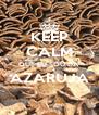 KEEP CALM QUE EU SOU DA AZARUJA  - Personalised Poster A4 size