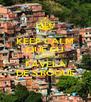 KEEP CALM QUE EU SOU DA FAVELA DE S.ROQUE - Personalised Poster A4 size