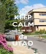 KEEP CALM que eu sou da UTAD - Personalised Poster A4 size