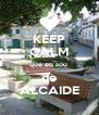 KEEP CALM que eu sou  de ALCAIDE - Personalised Poster A4 size