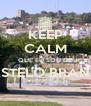 KEEP CALM QUE EU SOU DE CASTELO BRANCO  - Personalised Poster A4 size