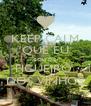 KEEP CALM QUE EU SOU DE FIGUEIRÓ  DOS VINHOS - Personalised Poster A4 size