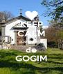 KEEP CALM que eu sou  de GOGIM - Personalised Poster A4 size