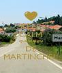 KEEP CALM QUE EU SOU DE MARTINCHEL - Personalised Poster A4 size