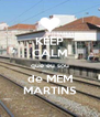 KEEP CALM que eu sou de MEM MARTINS - Personalised Poster A4 size