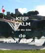 KEEP CALM que eu sou de MONTALEGRE - Personalised Poster A4 size