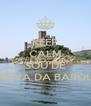 KEEP CALM QUE EU SOU DE VILA NOVA DA BARQUINHA - Personalised Poster A4 size