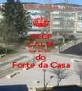 KEEP CALM que eu sou  do Forte da Casa - Personalised Poster A4 size