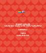 KEEP CALM QUE EU SOU UM TIPO CALMO SENAO TIPO CALAS-TE - Personalised Poster A4 size