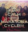 KEEP CALM QUE HOJE  HÁ MARATONA DE CYCLE!!!! - Personalised Poster A4 size