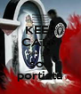 KEEP CALM que  nao  sou  portista - Personalised Poster A4 size