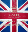 KEEP CALM que nos somos brothers for life motherfucker - Personalised Poster A4 size
