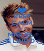 KEEP CALM QUE O  MIGUEL  É LINDO  - Personalised Poster A4 size