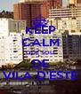 KEEP CALM QUE SOU DE VILA D'ESTE - Personalised Poster A4 size
