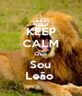 KEEP CALM Que Sou Leão  - Personalised Poster A4 size