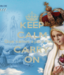 KEEP CALM Que vamos a pé a Fátima CARRY ON - Personalised Poster A4 size