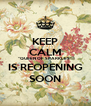 """KEEP CALM """"QUEEN OF SPARKLES"""" IS REOPENING SOON - Personalised Poster A4 size"""