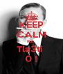 KEEP CALM Rak  Tla3ti  0 ! - Personalised Poster A4 size