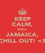 KEEP CALM, RASTA, JAMAICA, CHILL OUT! <3 - Personalised Poster A4 size