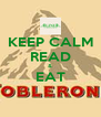 KEEP CALM READ & EAT  - Personalised Poster A4 size