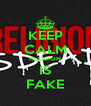 KEEP CALM RELIGION IS FAKE - Personalised Poster A4 size