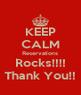 KEEP CALM Reservations Rocks!!!! Thank You!! - Personalised Poster A4 size