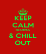 KEEP CALM RESHMA & CHILL OUT - Personalised Poster A4 size