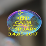 KEEP CALM RETREAT IS HERE FEBRUARY 3,4,&5 2017 - Personalised Poster A4 size