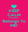 KEEP CALM RICARDO Belongs To ME! - Personalised Poster A4 size