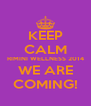 KEEP CALM RIMINI WELLNESS 2014 WE ARE COMING! - Personalised Poster A4 size