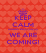 KEEP CALM RIMINI WELLNESS WE ARE COMING! - Personalised Poster A4 size