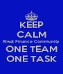 KEEP CALM Riwal Finance Community ONE TEAM ONE TASK - Personalised Poster A4 size
