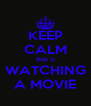 KEEP CALM Rob Is WATCHING A MOVIE - Personalised Poster A4 size