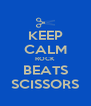 KEEP CALM ROCK BEATS SCISSORS - Personalised Poster A4 size