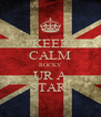 KEEP CALM ROCKY UR A STAR! - Personalised Poster A4 size