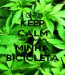 KEEP CALM ROUBARAM MINHA BICICLETA - Personalised Poster A4 size