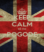 KEEP CALM só no POGODE  - Personalised Poster A4 size