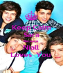 Keep Calm Sara Because  Niall Loves  You  - Personalised Poster A4 size