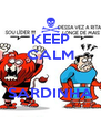 KEEP CALM   SARDINHA - Personalised Poster A4 size